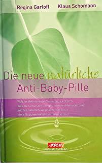 Die neue natürliche Anti-Baby-Pille Buch